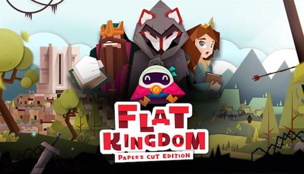Flat Kingdom: Paper's Cut Edition //  Videojuegos Mexicanos