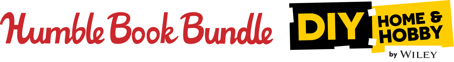 Humble Book Bundle: DIY Home & Hobby by Wiley