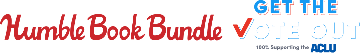 The Humble Book Bundle: Get the Vote Out! supporting the ACLU