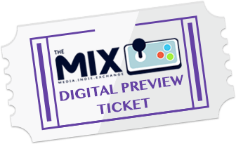 MIX Digital Preview Ticket