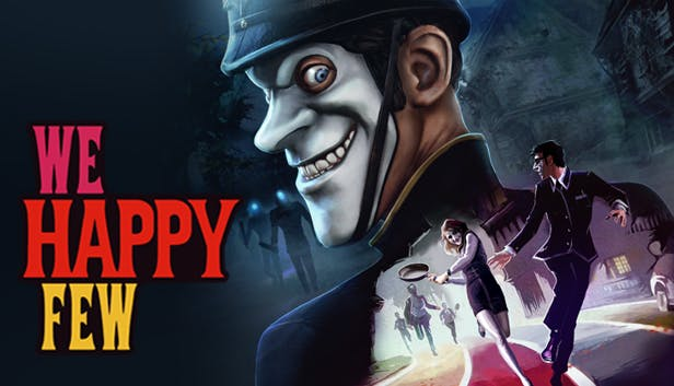 Buy We Happy Few from the Humble Store