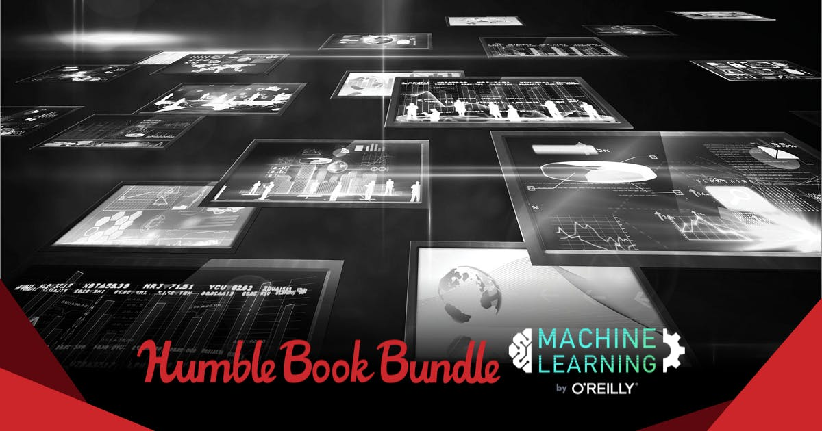 The Humble Book Bundle: Machine Learning by O'Reilly