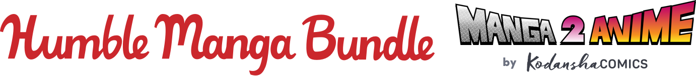 The Humble Manga Bundle: Manga 2 Anime by Kodansha