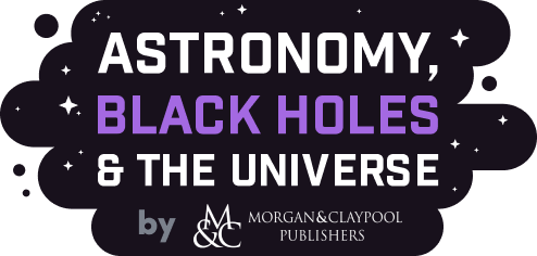 Humble Book Bundle: Astronomy, Black Holes & the Universe by Morgan & Claypool