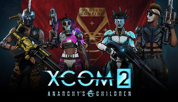 XCOM® 2 - Anarchy
