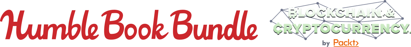 The Humble Book Bundle: Blockchain & Cryptocurrency by Packt