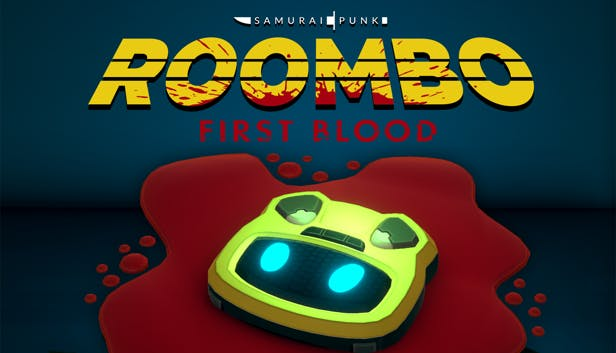 Roombo: First Blood (Justice Sucks)