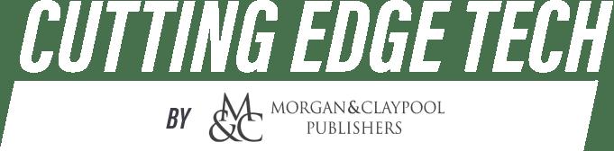 Humble Book Bundle: Cutting Edge Tech by Morgan Claypool