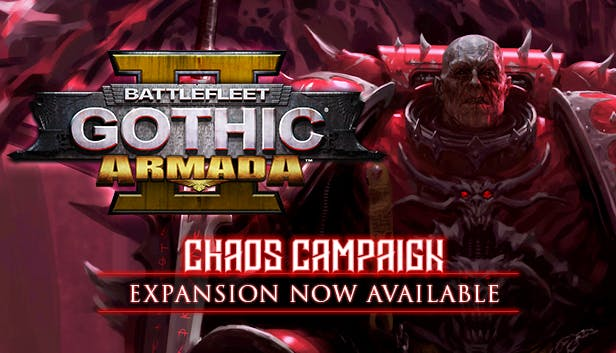 Buy Battlefleet Gothic: Armada 2 - Chaos Campaign Expansion from the Humble  Store