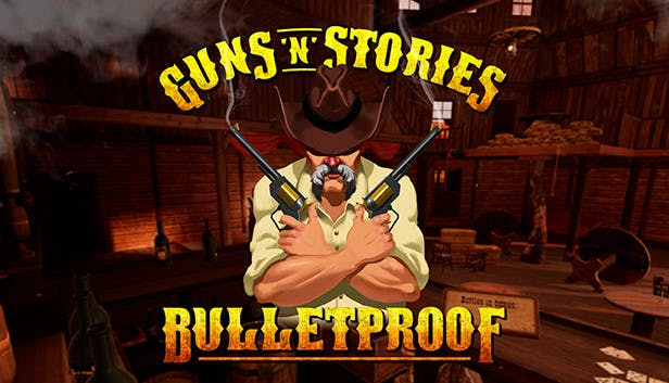Buy Guns'n'Stories: Bulletproof VR from the Humble Store