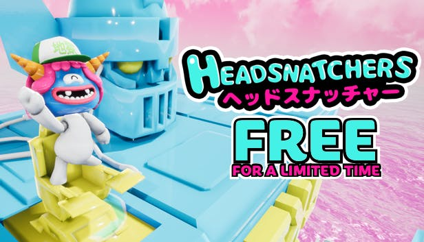 Get Headsnatchers for free