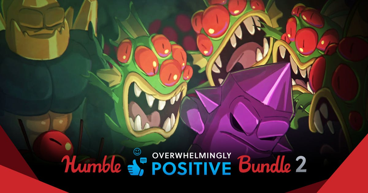 The Humble Overwhelmingly Positive Bundle 2