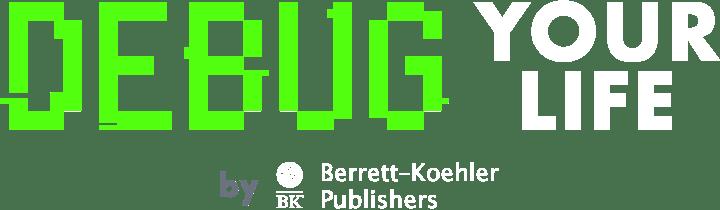 Humble Book Bundle: Debug Your Life by Berrett-Koehler