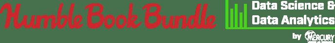 Humble Book Bundle: Data Science & Data Analytics by Mercury