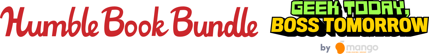 Humble Book Bundle: Geek Today, Boss Tomorrow by Mango Publishing