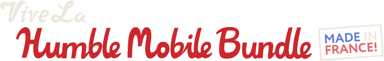 Vive La Humble Mobile Bundle: Made in France!