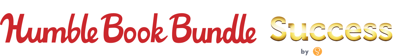 The Humble Book Bundle: The Secrets to Success by Sourcebooks