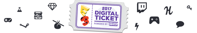 The E3 2017 Digital Ticket
