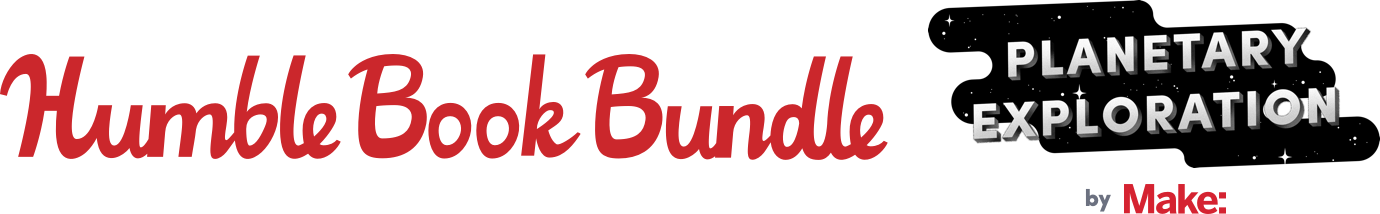 The Humble Book Bundle: Planetary Exploration by Make: