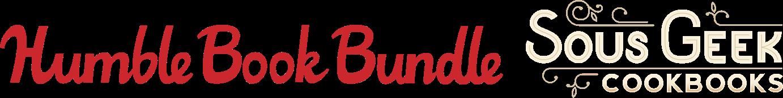 Humble Book Bundle: Sous Geek Cookbooks