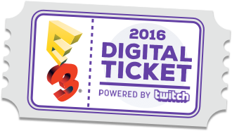 The E3 2016 Digital Ticket