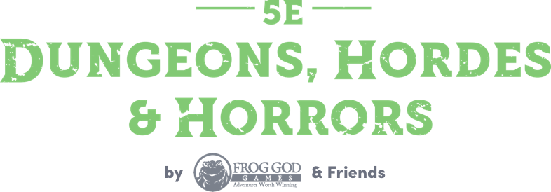 Humble RPG Bundle: 5E Dungeons, Hordes & Horrors by Frog God & Friends