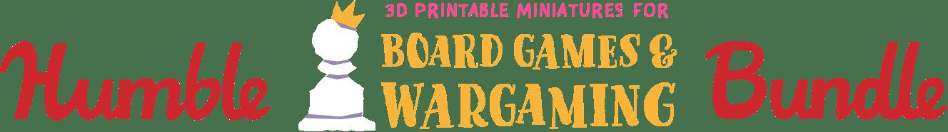 Humble 3D Printable Miniatures for Board Games & Wargaming Bundle