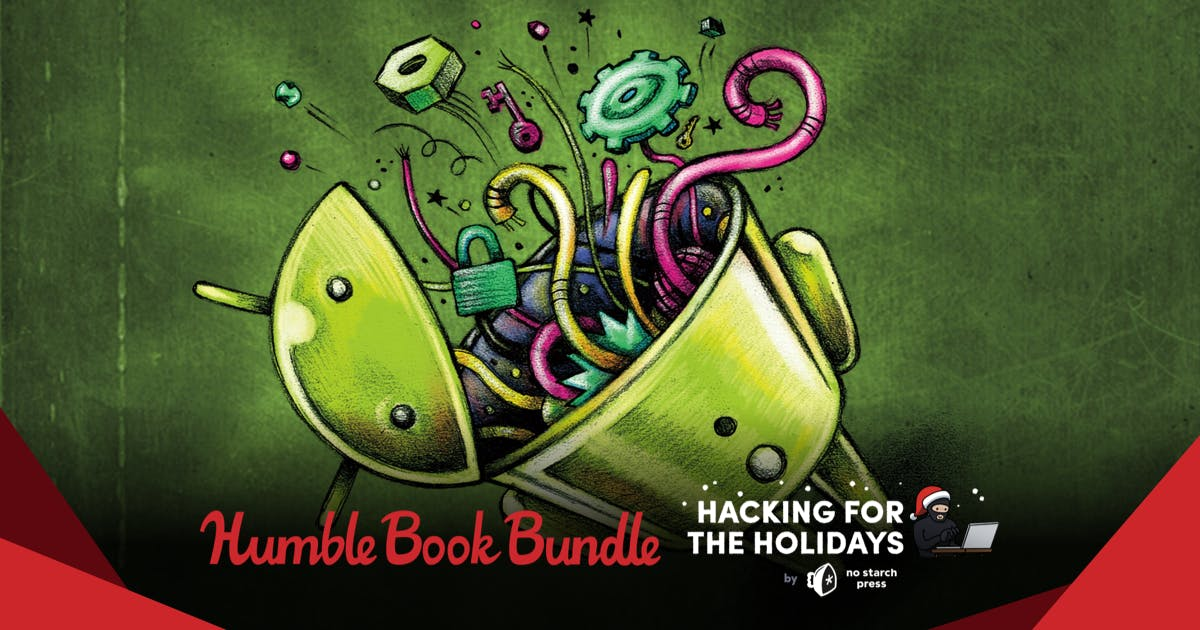 Humble Book Bundle: Hacking for the Holidays by No Starch Press (pay what you want and help charity)