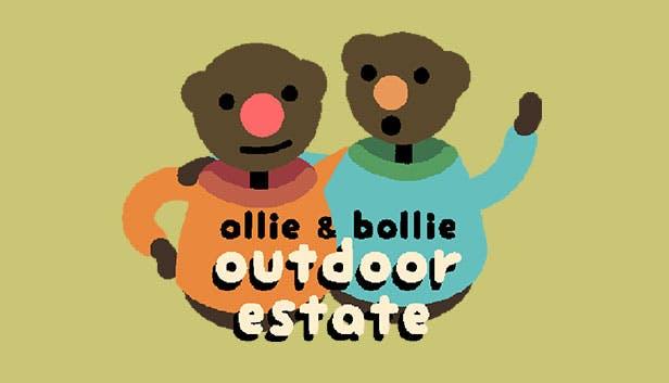Ollie & Bollie's Outdoor Estate