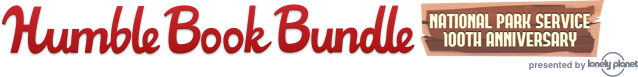 Humble Book Bundle: National Park Service 100th Anniversary presented by Lonely Planet
