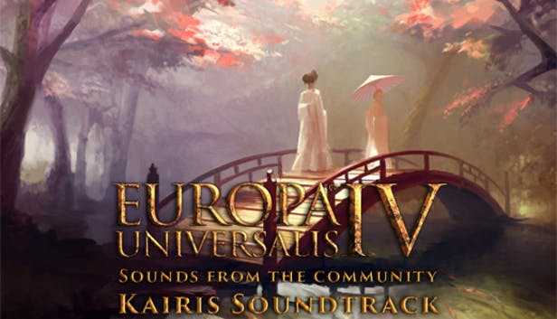 Buy Europa Universalis IV: Sounds from the Community Kairis Soundtrack from  the Humble Store