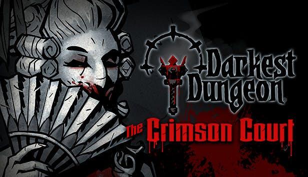 Darkest Dungeon - The Crimson Court poster