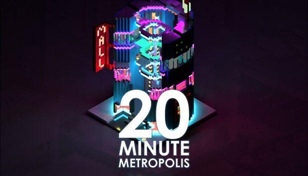 20 Minute Metropolis